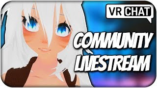 [VRChat] COMMUNITY LIVESTREAM THIS SUNDAY! [Announcement] (VRChat Funny Moments)