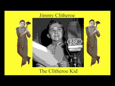 Jimmy Clitheroe. The Clitheroe Kid. Taken to the cleaners. Old Time Radio Show