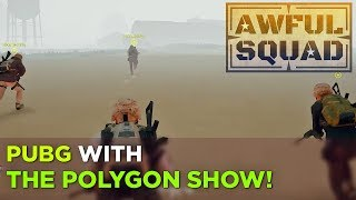 AWFUL SQUAD X THE POLYGON SHOW w/ Simone, Allegra, Chelsea, Ashley and Pat