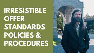 15 -irresistible offer standards policies & procedures