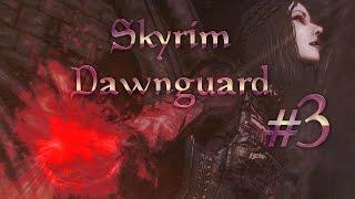 Прохождение TES V: Dawnguard #3 Пророк