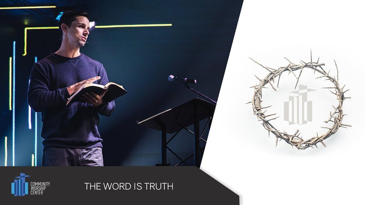 The Word Is Truth | Pastor Michael Reis