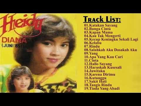 Heidy Diana || Lagu Terbaik ||  Heidy Diana - All Album【 Musik Terbaik 】