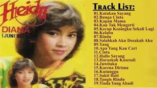 Heidy Diana lagu terbaik Heidy Diana all album Musik Terbaik
