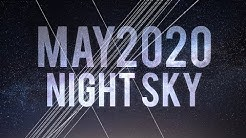 What's in the Night Sky May 2020 #WITNS Comet ATLAS, SWAN and PANSTARRS | SpaceX StarLink
