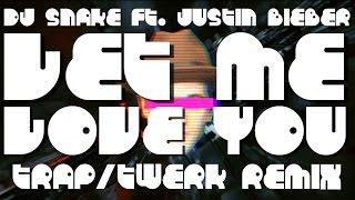DJ Snake ft. Justin Bieber - Let Me Love You Remix (Original Vocals)