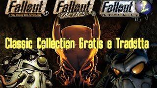 Riscattare Fallout Classic Collection Tradotti in Italiano e GRATIS