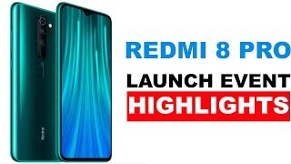 Xiaomi Redmi 8 Pro Launch Event Highlights in 10 Minutes