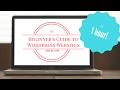Wordpress Tutorial for Beginners 2017