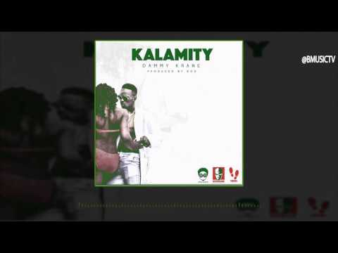 Dammy Krane - Kalamity (OFFICIAL AUDIO 2016)