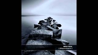 MIKTEK - [Elsewhere] full album