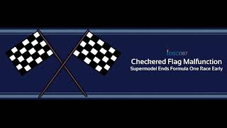 iDSC087  Checkered Flag Malfunction – Supermodel Ends Formula One Race Early