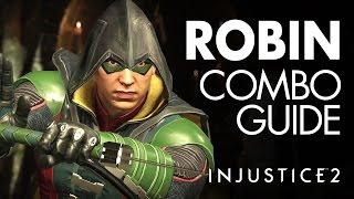 ROBIN Beginner Combo Guide - Injustice 2