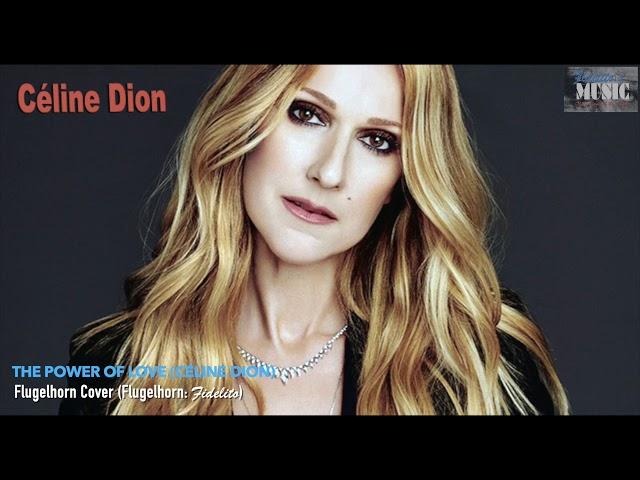 The Power of Love (Céline Dion) - Flugelhorn Cover
