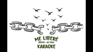 Me Libere - Redimi2 ft Jay Kalyl KARAOKE - PISTA - REMAKE - INSTRUMENTAL
