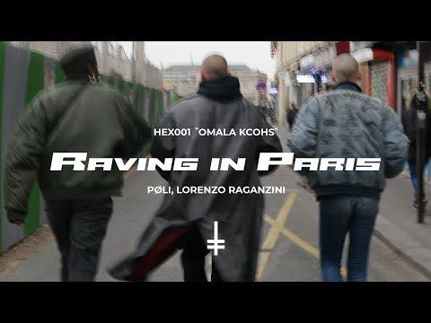 PØLI, Lorenzo Raganzini - Raving In Paris [HEX001]