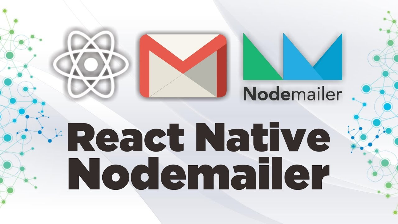 Sending Email with React Native & Nodemailer