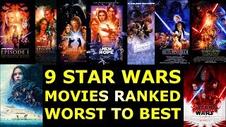 9 Star Wars Movies Ranked Worst to Best