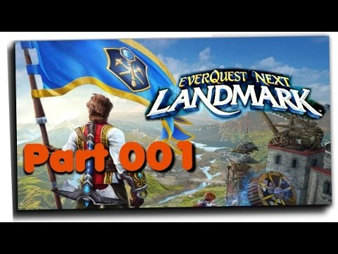 LANDMARK ( everquest next ) #001 , Einführung ins Game – Tutorial 1/4  ,Gameplay [Deutsch] [german]