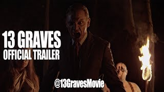 13 GRAVES Official Trailer (2018) UK Horror