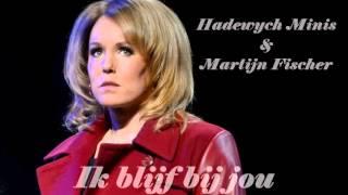 Hadewych Minis - Ik blijf bij jou - Hij Gelooft in Mij
