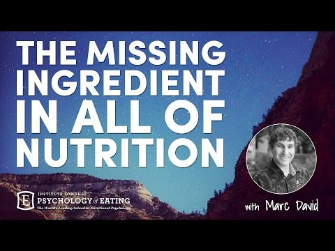 The Missing Ingredient in All of Nutrition - with Marc David