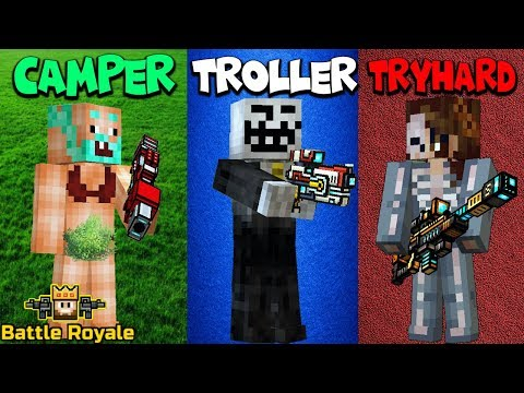CAMPER Vs TROLLER Vs TRYHARD [Battle Royale Edition] ~ Pixel Gun 3D