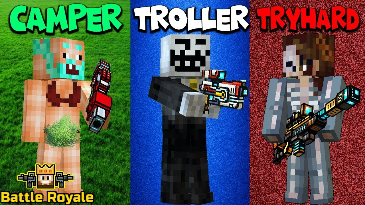 camper-vs-troller-vs-tryhard-battle-royale-edition-pixel-gun-3d