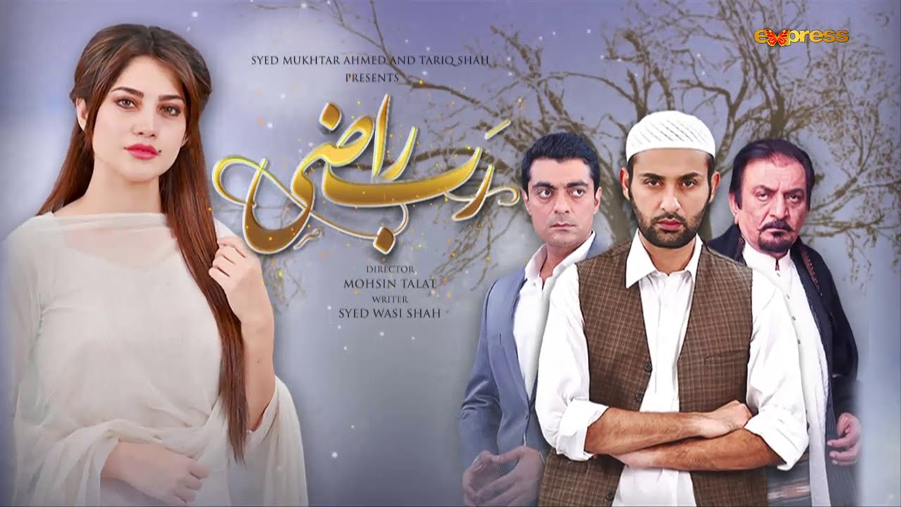 Rab Razi - EP 07 Full on Express Entertainment drama