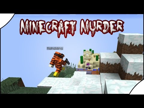 Minecraft: MURDER    Don't Come Up!