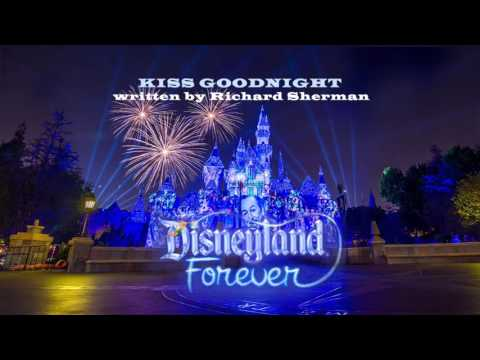Kiss Goodnight Disneyland Forever Source Audio Track