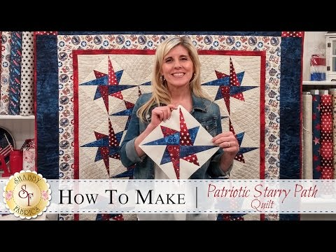 How to Make the Patriotic Starry Path Quilt | with Jennifer Bosworth of Shabby Fabrics