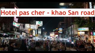 Trouver un hotel pas cher a Khao san Road! (7euros) Vlog Thaïlande 002 -