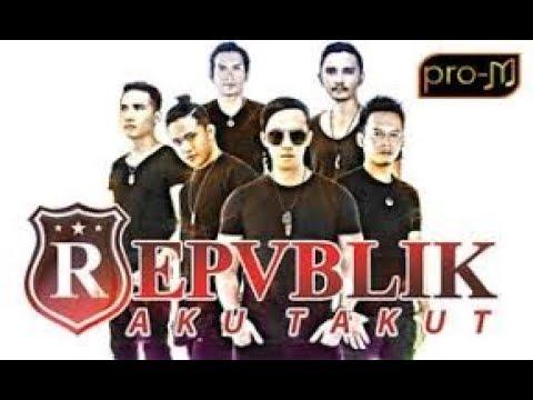 AKU TAKUT - REPVBLIK karaoke download ( tanpa vokal ) cover