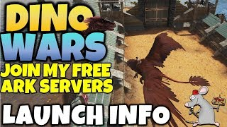 DINO WARS INFO JOIN MY ARK SURVIVAL EVOLVED SERVERS FREE XBOX AND PS4