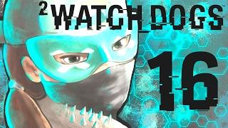 ❀ Прохождение Watch_Dogs 2 (PS4) ❀ - 16th - КОСМИЧЕСКИЙ СЕКС, ДЕТКА!