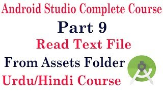 Android Studio Tutorial 09: how to read text file in android studio