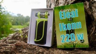 Обзор Eleaf Ikonn 220 W | Серьёзный конкурент всем модам