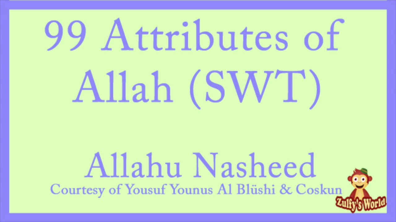 99 Attributes Of Allah SWT NASHEED NO INSTRUMENTS