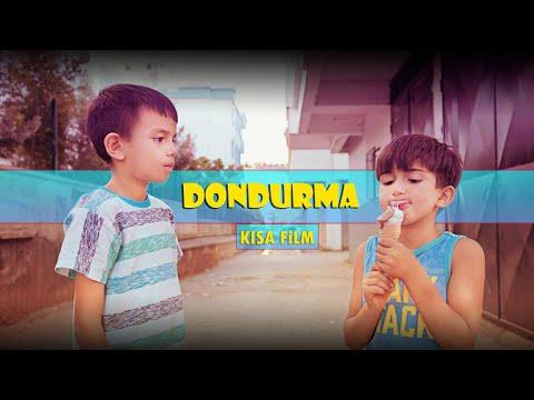 DONDURMA ( Kısa Film )