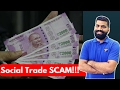 Social Trade Scam | Online Earning Frauds Exposed | Zarfund etc. | Stay Safe