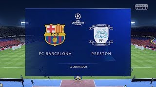 Champions fifa 19: barcelona vs preston ...