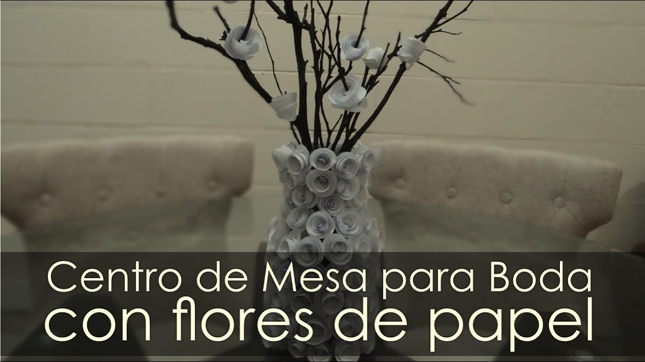 centros de mesa para boda con flores de papel youtube. Black Bedroom Furniture Sets. Home Design Ideas
