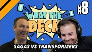 What The Deck w/ Noxious | Ep 8: Sagas vs Transformers | MTGA