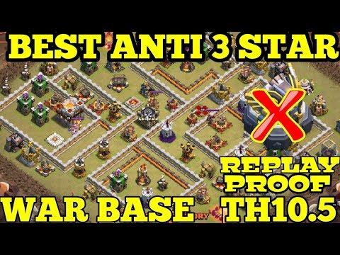 Clash Of Clans Ll War Base TH 10.5 Anti 3 Star Ll Replay Proof