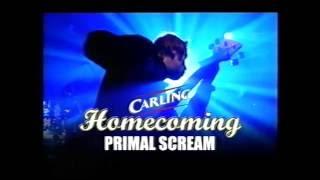 Primal Scream - Homecoming 7/9 Rise