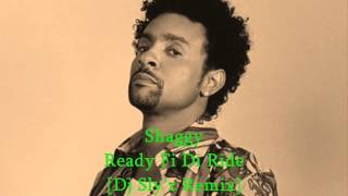 Shaggy - Ready Fi Di Ride [Dj Sly