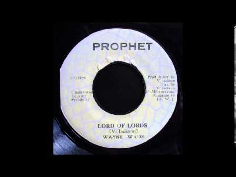 """Wayne Wade - Lord Of Lords 7"""""""