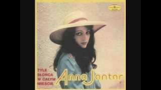 Anna Jantar - Tyle słońca w całym mieście