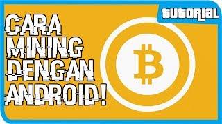 TUTORIAL NGEPET ONLINE-Cara Mining Bitcoin di Android!